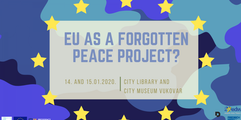 """Civil society organisations opened the Croatian presidency of the Council of the EU with an expert advocacy panel """"EU as a Forgotten Peace Project?"""" in Vukovar"""