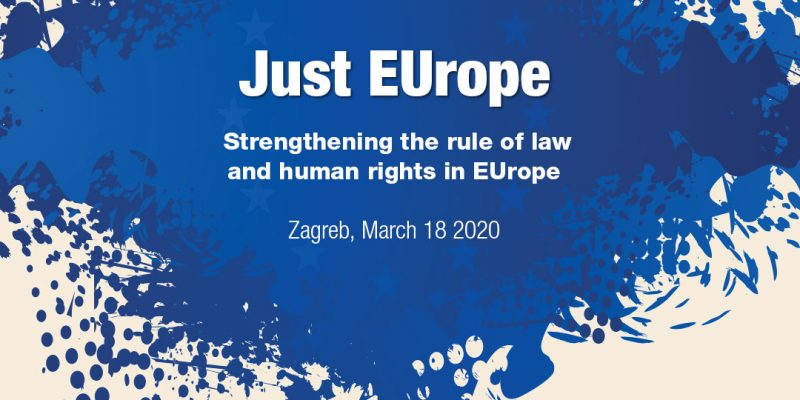 "International conference – ""Just EUrope -Strengthening the rule of law and human rights in Europe"" – video presentations"